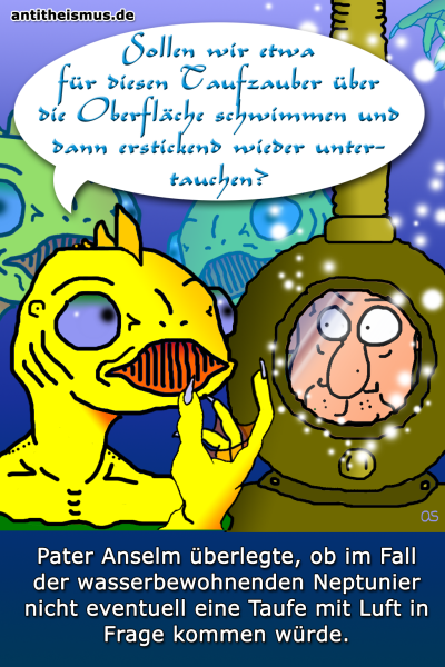 Pater Anselms Weltraummission: Neptun - Taufe