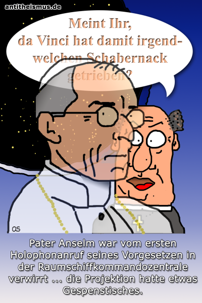 Pater Anselms Weltraummission: Raumschiff - Holophon