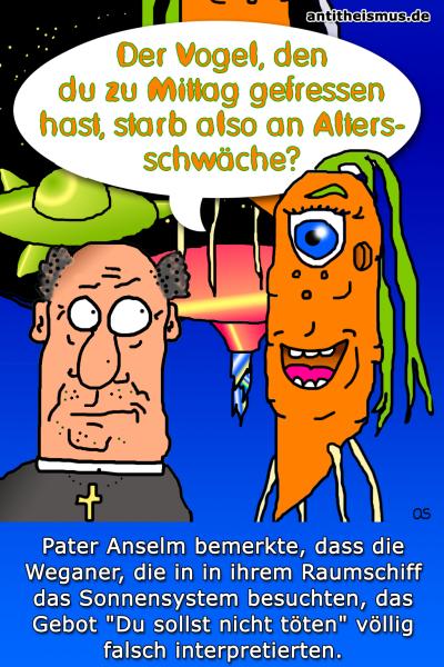 Pater Anselms Weltraummission: Weganer - Weganer